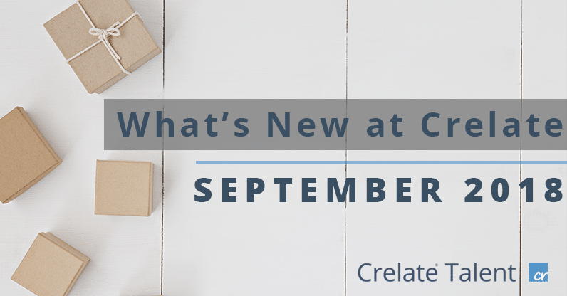 What's New at Crelate | September 2018 Product Release