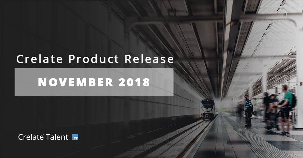 New Product Features for Crelate Recruiting Software November 2018