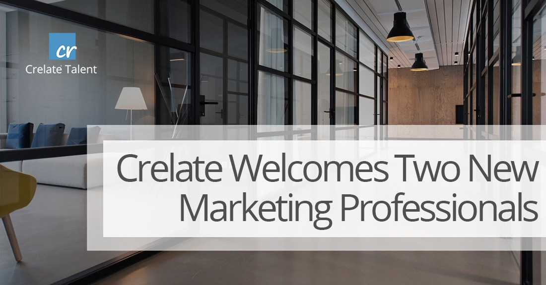 Crelate Welcomes Two New Marketing Professionals to the Team