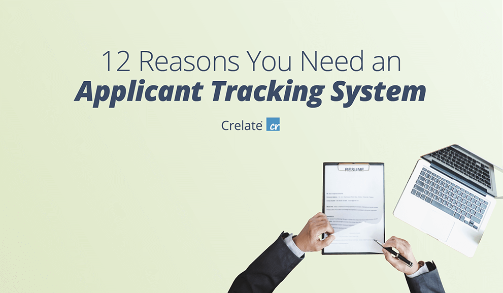 12 Reasons You Need a Modern Applicant Tracking System