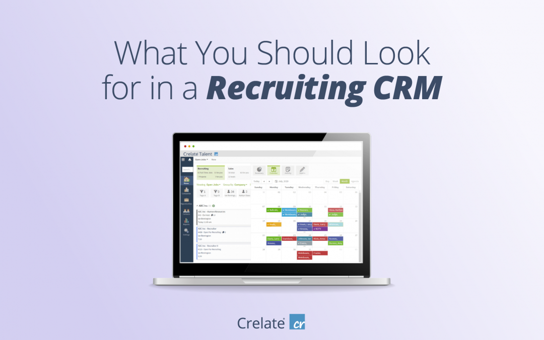 What You Should Look for in a Recruiting CRM