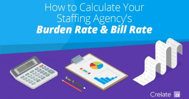 How to calculate your staffing agency's burden rate and bill rate