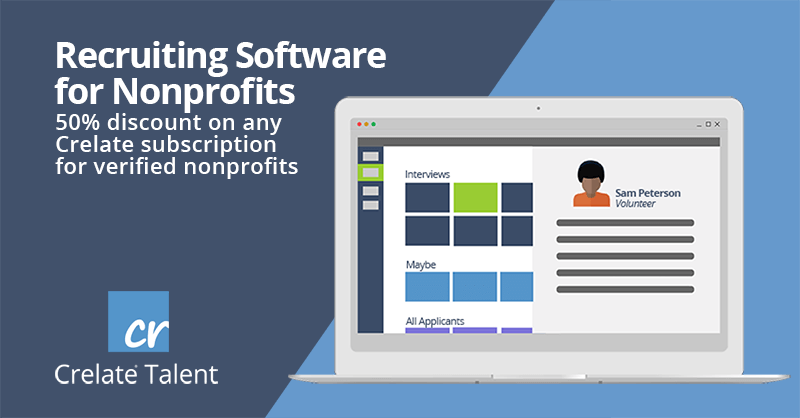Recruiting Software for Nonprofits 50% discount on any Crelate Subscription for verified nonprofits