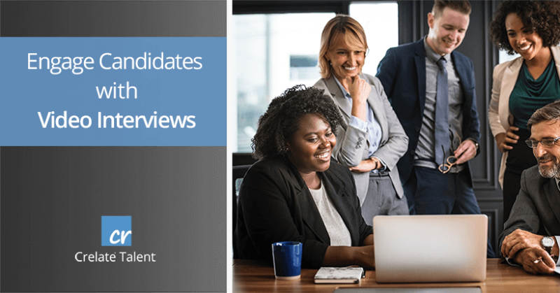 Engage Candidates with Video Interviews